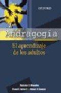 Andragogía: El aprendizaje de los adultos (Spanish Edition) (9789706136015) by Knowles, Malcolm; Holton III, Elwood; Swanson, Richard