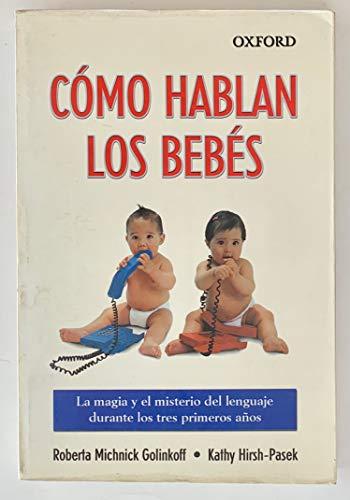 9789706136053: Cómo hablan los bebés (Spanish Edition)