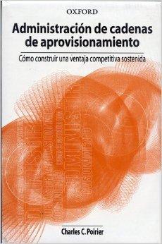 9789706136367: La administracion de cadenas de aprovisionamiento (Spanish Edition)