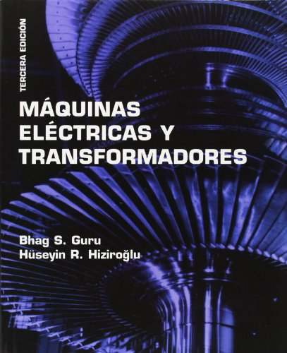 9789706136732: Maquinas Electricas y Transformadores (Spanish Edition)
