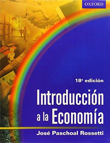 Introducción a la Economía (Spanish Edition): Josà Paschoal Rossetti