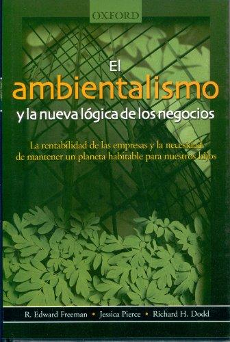 9789706137074: El Ambientalismo y la Nueva Logica de los Negocios