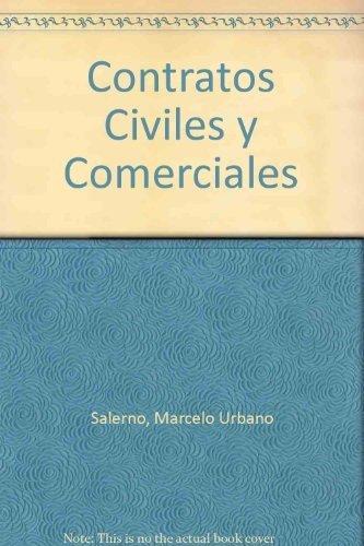 Contratos Civiles y Comerciales (Spanish Edition): Salerno, Marcelo Urbano