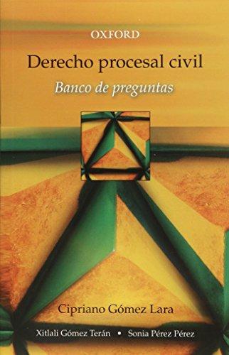 DERECHO PROCESAL CIVIL BANCO DE PREGUNTAS: GOMEZ LARA, CIPRIANO