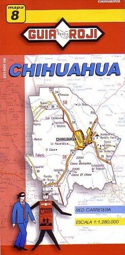 Chihuahua State Map: Guia Roji