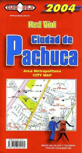 9789706212160: Pachuca City Plan Guia Roji (English and Spanish Edition)