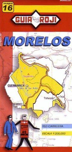 9789706212238: Morelos State Map #16 1:200 000 Guia Roji (English and Spanish Edition)