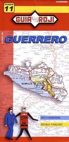 9789706212764: Guerrero State Map by Guia Roji (English and Spanish Edition)