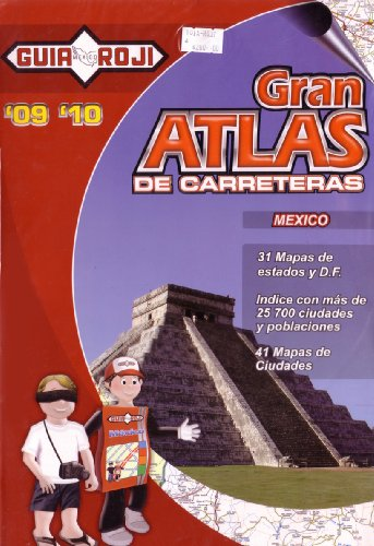 9789706215925: Gran Atlas de Carreteras-Mexico by Guia Roji (Spanish Edition)