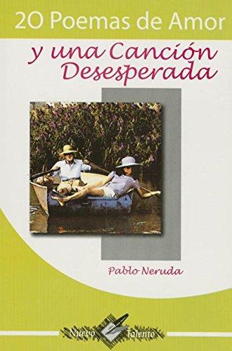 20 Poemas de Amor y Una Cancion: Pablo Neruda