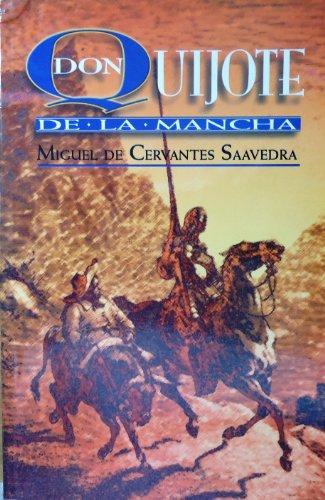 9789706270825: El Ingenioso Hidalgo Don Quixote De La Mancha