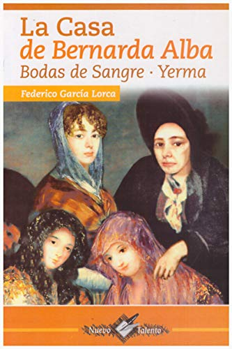 9789706271259: Casa de Bernarda Alba-Bodas de Sangre-Yerma (Spanish Edition)