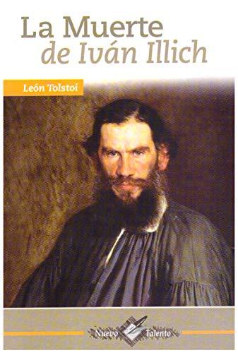 muerte de ivan illich la siempre clas: Tolstoi, León