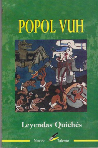 9789706272133: La Popol Vuh (Leyendas Quiches) (Spanish Edition)