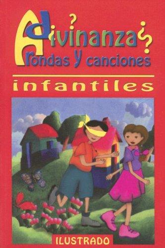 Adivinanzas, Rondas y Canciones Infantiles: VARIOS.