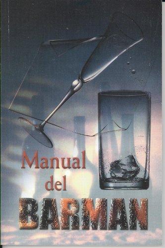9789706272270: Manual Del Barman (Spanish Edition)