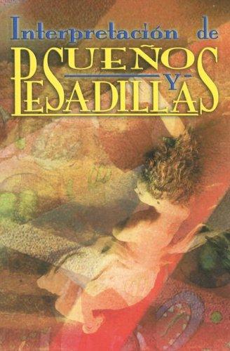 Interpretacion de Suenos y Pesadillas (Spanish Edition): Ed. Vagones