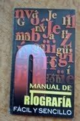 Manual de Ortografia Facil y Sencillo: Editorial Epoca