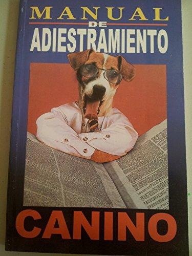 MANUAL DE ADIESTRAMIENTO CANINO(RTM) by RTM EDICIONES: VARIOS.