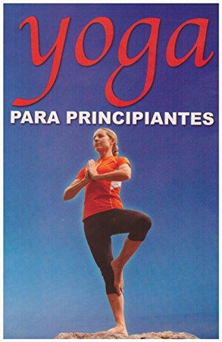 9789706273956: Yoga Para Principiantes = Yoga for Beginners (RTM Ediciones)