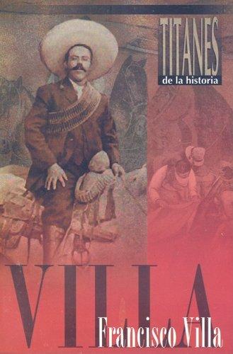 Francisco Villa (Spanish Edition): Epoca