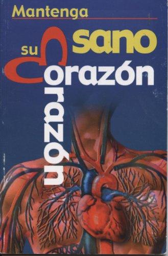 9789706274878: Mantenga Sano su Corazón (Spanish Edition)