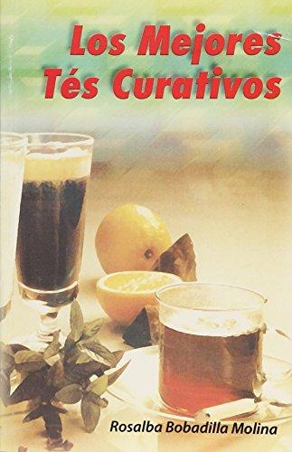 9789706276711: MEJORES TES CURATIVOS, LOS