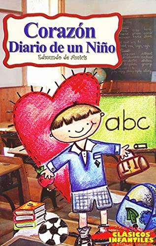 9789706276889: CORAZON DIARIO DE UN NI#O.-CLASICOS INFANTILES-