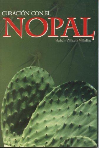 Curacion con el Nopal (Spanish Edition): Epoca