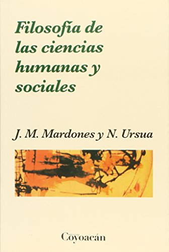 Filosofía de las ciencias human: Ursua, J.M. Mardones