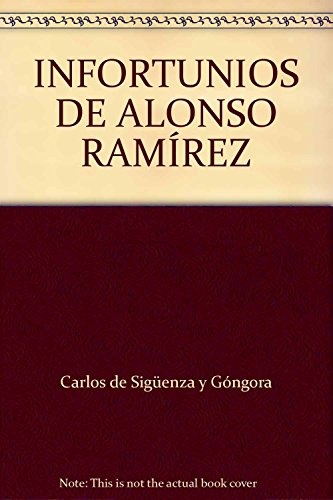 9789706332448: INFORTUNIOS DE ALONSO RAMÍREZ