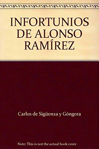 9789706332448: INFORTUNIOS DE ALONSO RAMÍREZ