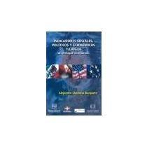 INDICADORES SOCIALES, POLITICOS Y ECONOMICOS TLCAN-UE. UN: Varios