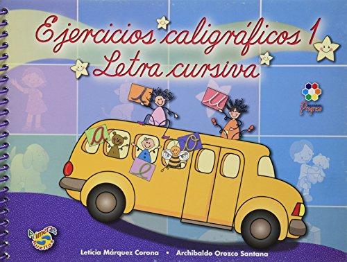 EJERCICIOS CALIGRAFICOS 1 LETRA CURSIVA PREPRIMARIA: MARQUEZ CORONA, LETICIA