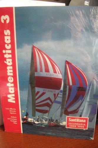 Matematicas 3 (Santillana Secundaria Serie 2000): Luis Alberto Briseno