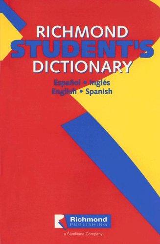 9789706423085: Richmond Student's Dictionary: Espanol-Ingles/English-Spanish (Spanish Edition)