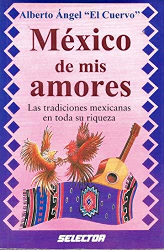Mexico de Mis Amores: Angel, Albert