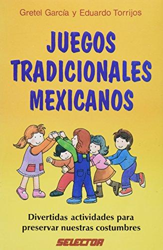 Juegos Tradicionales Mexicanos: Torrijos, Gretel Garcia