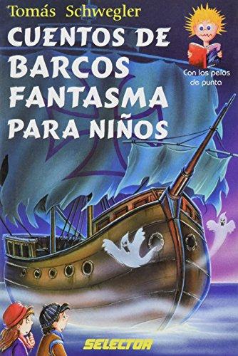 Cuentos de Barcos Fantasma para Ninos: Tomas Schwegler