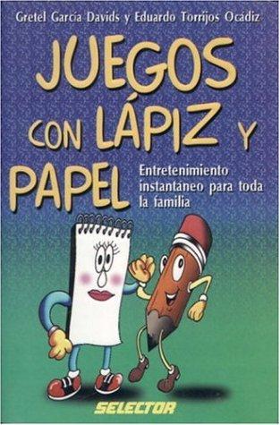 Juegos con l?piz y papel (MANUALIDADES) (Spanish: Gretel Garcia Davids,