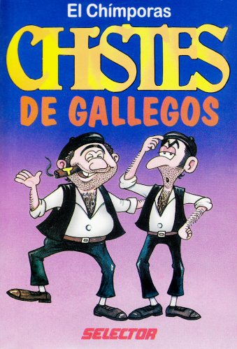 9789706431905: Chistes de Gallegos/Chistes de Latinos = Latino Jokes/Spanish Jokes