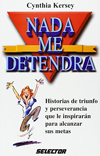 9789706432193: Nada me detendra / Nothing will stop me (Spanish Edition)