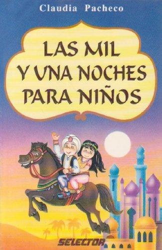 9789706432247: Las mil y una noches para ninos (Literatura Infantil y Juvenil) (Spanish Edition)