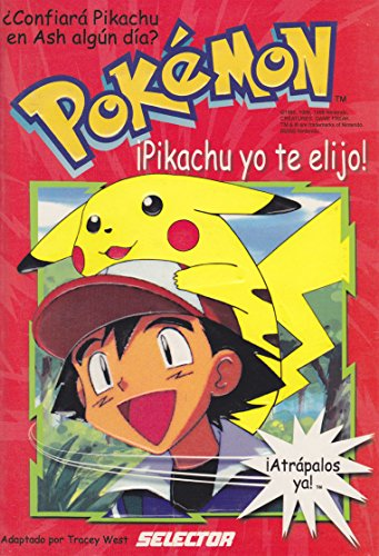 9789706432490: Yo te elijo! / I choose you!: Pokemon (Spanish Edition)