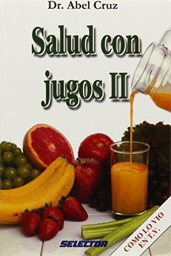 9789706433039: Salud con jugos II (Spanish Edition)