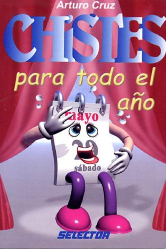 9789706433879: Chistes para todo el ano/ Jokes for the whole year (Spanish Edition)
