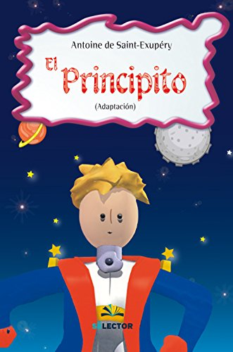 El Principito (Spanish Edition): Antoine de Saint-Exupery