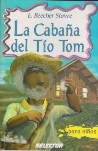 9789706434524: La Cabana Del Tio Tom (Spanish Edition)
