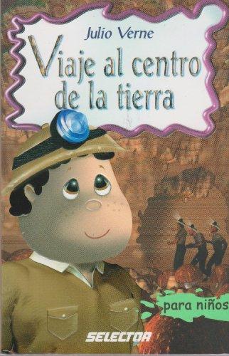 9789706434616: Viaje al centro de la tierra para niños (Clasicos Para Ninos/ Classics for Children) (Spanish Edition)