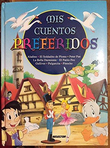 9789706434630: Mis cuentos preferidos / My Favorite Stories (Spanish Edition)
